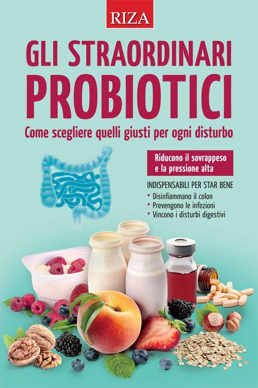 sciacquare le viscere probiotici naturali quali sono