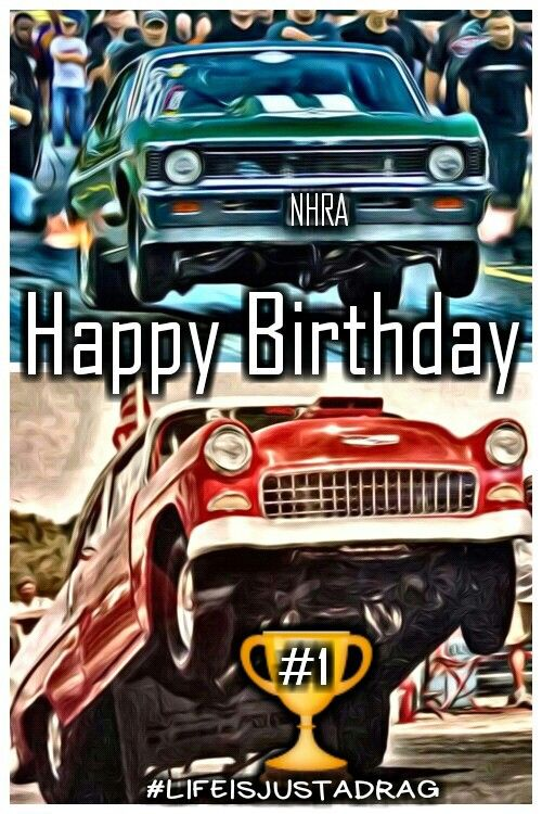 Happy Birthday Drag Racing Happy Birthday Memes Pics