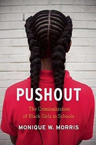 Pushout: The Criminalization of Black Girls in Schools by Monique W. Morris http://www.amazon.com/dp/1620970945/ref=cm_sw_r_pi_dp_DUD9wb0SZA35M