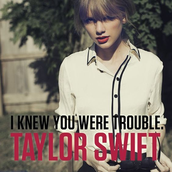 """I got """"I Knew You Were Trouble""""! Which Taylor Swift Single Are You?"""