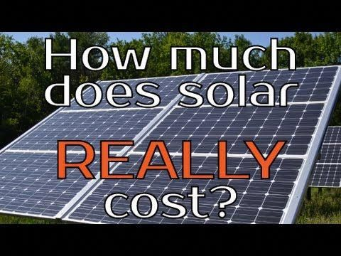 Renewable Energy For The Poor Man How Much Does Solar Really Cost Solarpanels Solarenergy Solarpower Sola In 2020 Renewable Solar Solar Energy Solar Panels For Home