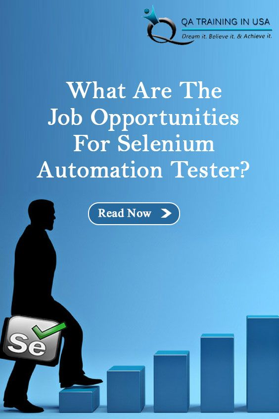 What Are The Job Opportunities For Selenium Automation Tester Job Opportunities Automation Job
