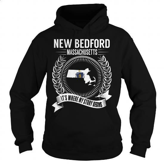 New Bedford, Massachusetts - Its Where My Story Begins - #dress shirts #best sweatshirt. MORE INFO => https://www.sunfrog.com/States/New-Bedford-Massachusetts--Its-Where-My-Story-Begins-Black-Hoodie.html?id=60505
