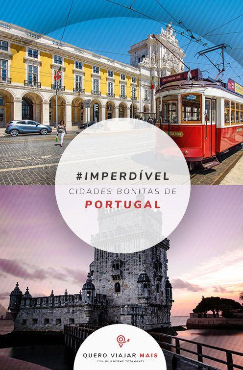 5 Cidades Mais Bonitas De Portugal Dicas De Passeios Pontos Turisticos E Curiosidades De Cidades Fora Do Eixo Lisboa Cidades Mais Bonitas Quero Viajar Cidade