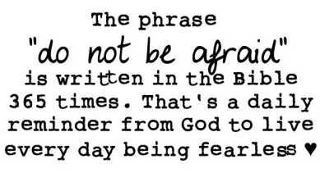 Do not be afraid - daily