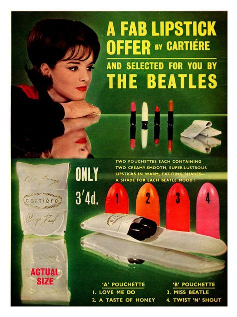 1964 ~ A FAB Lipstick Offer by Cartiére and Selected for You by THE BEATLES!  This is pretty cool.  I'm glad John, Paul, George and Ringo took the time to select these lipstick colors for cool teens at the time.