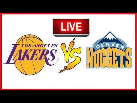 Denver Nuggets Vs Los Angeles Aakers Live Denver Nuggets Los Angeles Lakers Lakers
