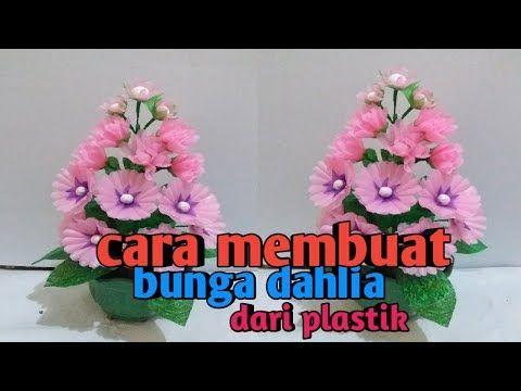 Diy Cara Membuat Bunga Dahlia Dari Plastik Diy Beautiful Flower Plastic Bag Youtube Bunga Dahlia Bunga Beautiful