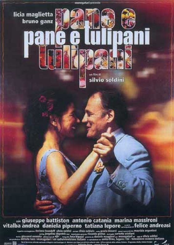 2000 PANE E TULIPANI - Charming Italian film about finding oneself and truly living.