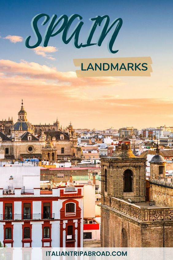 Spain landmarks you need to visit