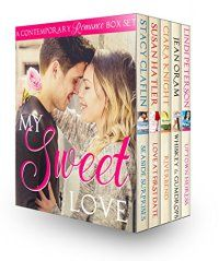 Country Mouse City Spouse Today's Free eBooks August 13th, 2016: My Sweet Love (Contemporary Romance Boxed Set) by [Claflin, Stacy, Hatler, Susan, Knight, Ciara, Oram, Jean, Peterson, Lindi]