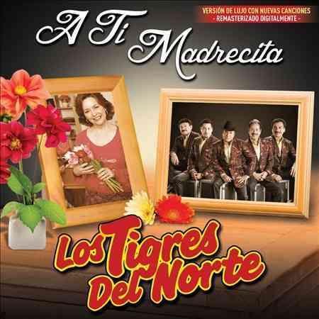 Ti Madrecita album for sale by Los Tigres del Norte was released Apr 26, 2005 on the Fonovisa label. The 2005 remastered edition of A TI MADRECITA also features new artwork. FONOVISA Now has re-releas
