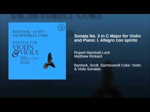 Sonata No. 3 in C Major for Violin and Piano: I. Allegro con spirito