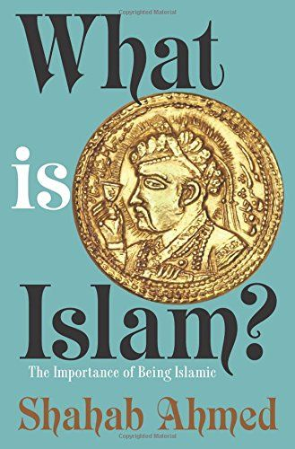 What Is Islam?: The Importance of Being Islamic by Shahab... https://www.amazon.com/dp/0691164185/ref=cm_sw_r_pi_dp_rlmAxb4VEYGX5