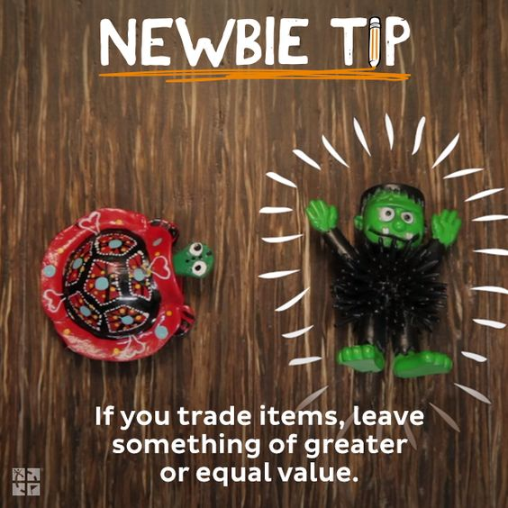 #3: If you trade items, leave something of greater or equal value.: