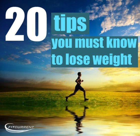 "20 TIPS YOU ""MUST"" KNOW TO LOSE WEIGHT..."