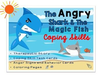 Anger Signs, Behaviors, & Coping Skills: The Angry Shark S: