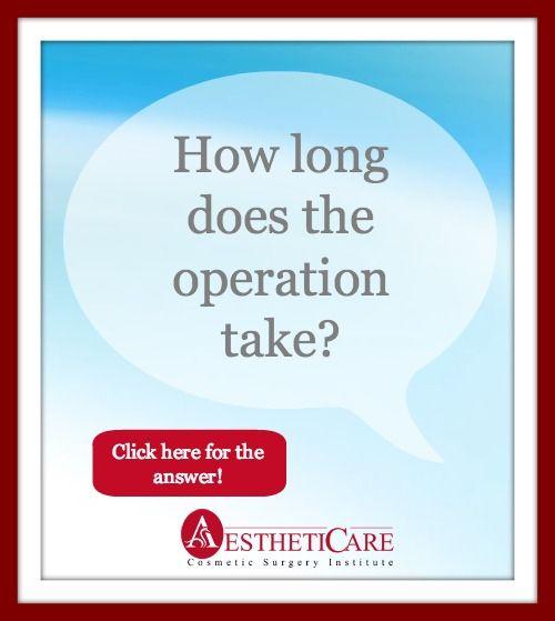 #FAQ How long does the operation take? #cosmeticsurgery #plasticsurgery #orangecounty #oc