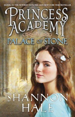Palace of Stone (Princess Academy Series #2) - Shannon Hale