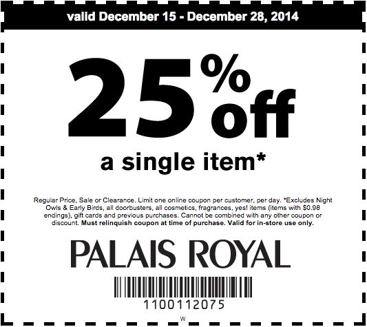 Palais Royal Printable Coupon Get 25 off 1 item Coupons - coupon disclaimer examples
