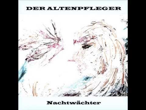 Der Altenpfleger - Nachtwächter - Snippet  http://www.amazon.de/Nachtw%C3%A4chte... https://itunes.apple.com/de/album/nac... https://play.google.com/store/music/a...