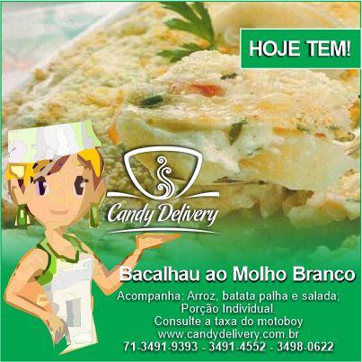 CARDÁPIO DE SÁBADO 21/05/2016 Confira nosso cardápio completo em www.candydelivery.com.br Peça Já: 71 3491-9393 • 3491-4552 #querocomerbem #candydelivery