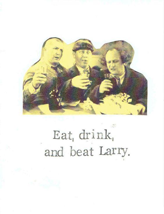 Eat Drink And Beat Larry Birthday Card – Burt Reynolds Birthday Card