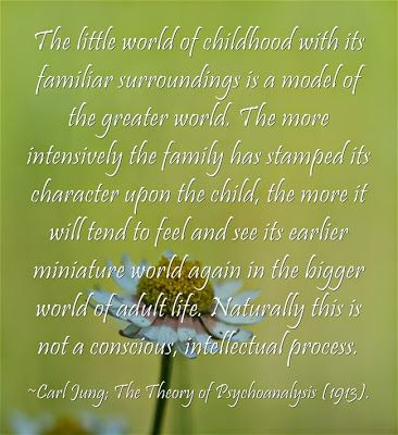 The little world of childhood with its familiar surroundings is a model of the greater world. The more intensively the family has stamped it...