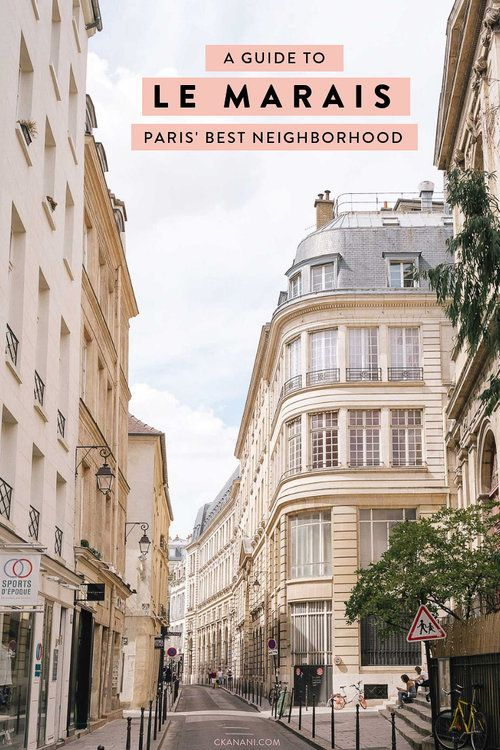 Best Area To Stay In Paris Le Marais Paris France Travel Paris