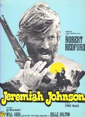 Jeremiah Johnson 1972 Film | Movie: Jeremiah Johnson / 'Liver-Eatin' Johnston