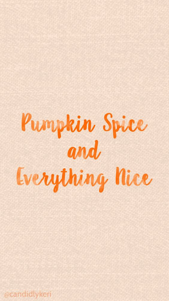 Pumpkin Spice and Everything nice canvas background cute orange watercolor 2016 wallpaper you can download for free on the blog! For any device; mobile, desktop, iphone, android!