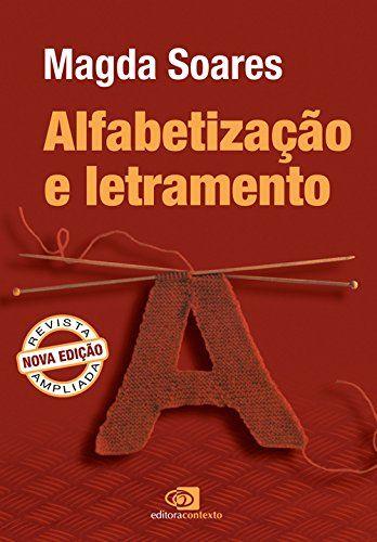 Alfabetizacao E Letramento Livro De Magda Soares Livros Sobre