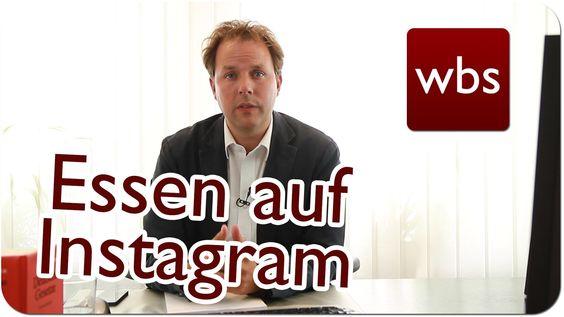 Darf man Essen instagrammen? | Urheberrecht | Kanzlei WBS