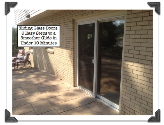 Sliding Glass Doors 5 Easy Tips To A Smoother Glide In