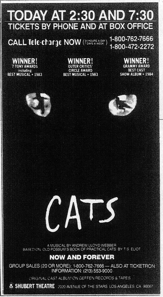 Promotional Ad For The 1985 Premiere Los Angeles Production Of Cats At The Now Demolished Shubert Theatre Shubert Theater Theatre Los Angeles