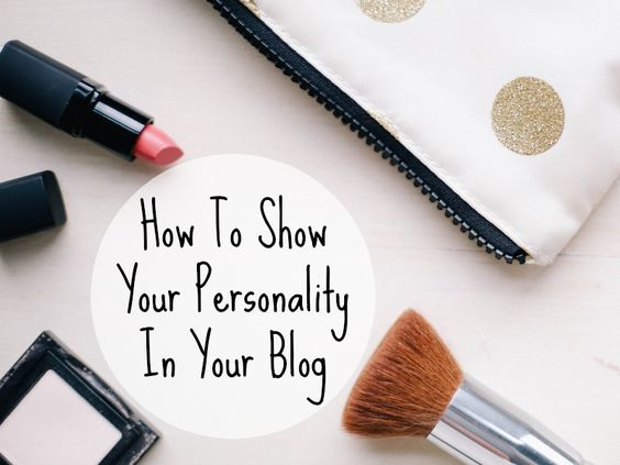 How To Show Your Personality In Your #Blog