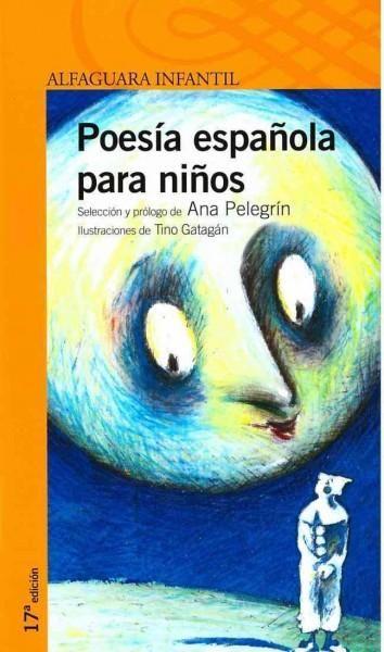 Poesia espanola para ninos/ Spanish poetry for children