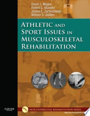 Athletic And Sport Issues In Musculoskeletal Rehabilitation E Book Pdf Download Books Rehabilitation Sports