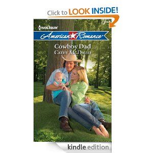 Cowboy Dad by Cathy McDavid    Cute, quick read    From Amazon: As head of guest services at Bear Creek Ranch, it's Natalie Forrester's job to make everyone feel welcome. But from the moment they meet, it's former rodeo champion Aaron Reyes who makes her feel special. The widowed cowboy may be kicking up some dust with his former in-laws, but he's all warmth and tenderness when it comes to Natalie and her infant daughter...