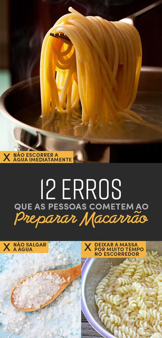 12 erros comuns que as pessoas cometem ao preparar macarrão: