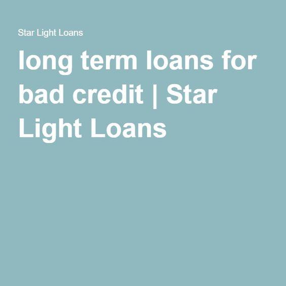 Long Term Loans For Bad Credit Long Term Loans Loans For Bad Credit Bad Credit