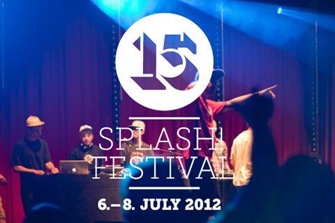 15. Splash! Festival   #splash15  #splashfestival