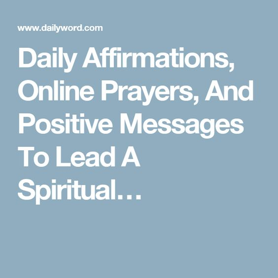Daily Affirmations, Online Prayers, And Positive Messages To Lead A Spiritual…