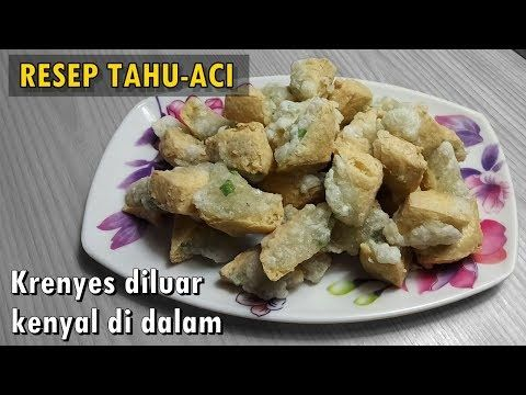 Resep Tahu Aci Krenyes Diluar Dan Kenyal Di Dalam Cara Membuat Masakan Mudah Youtube Resep Tahu Resep Makanan