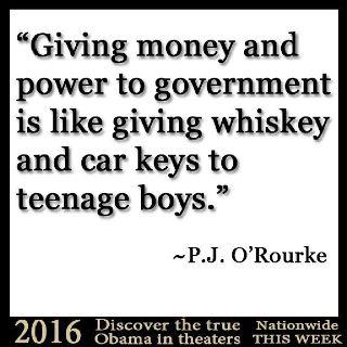 """""""Dar dinero y poder al Estado es como dar wiskey y las llaves del coche a un adolescente"""""""