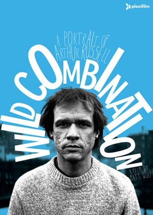 Wild Combination, a portrait of arthur russell. Documentary directed and produced by Matt Wolf.  Poster by ?
