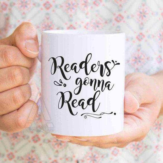 Readers gonna read mug