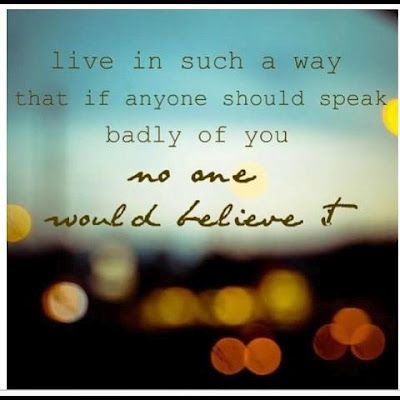 Integrity ...: Speak Badly, Favorite Quote, So True, Inspirational Quotes, Live Life, Quotes Sayings, Good Advice, Wise Word