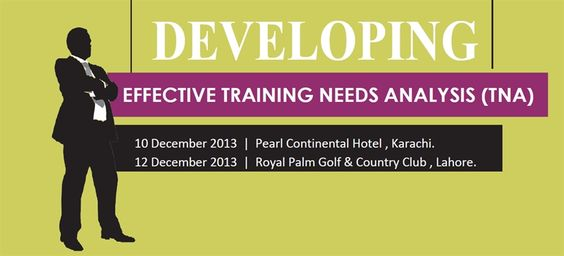 Corporate Training - Developing Effective Training Needs Analysis (TNA) - Lahore at Royal Palm Golf And Country Club, Model.VenueCity, - Ref - 332
