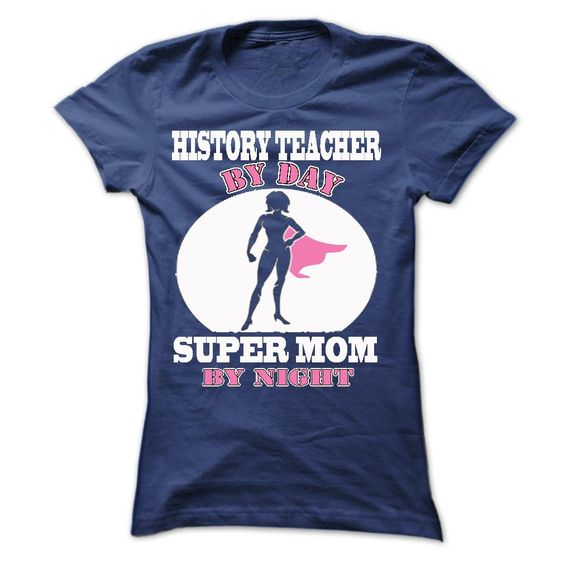 History Teacher Mom 2015 T Shirt, Hoodie, Sweatshirt